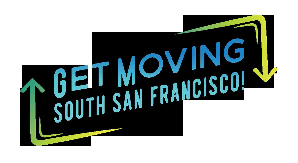 Get Moving South San Francisco!   City of South San Francisco